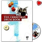 The Christmas Drum Book - musikalisches Weihnachtspaket mit tollen und abwechslungsreichen Play-alongs für Anfänger und fortgeschrittene Schlagzeuger - Notenbuch mit CD und bunter herzförmiger Notenklammer