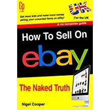 How To Sell On eBay – The Naked Truth