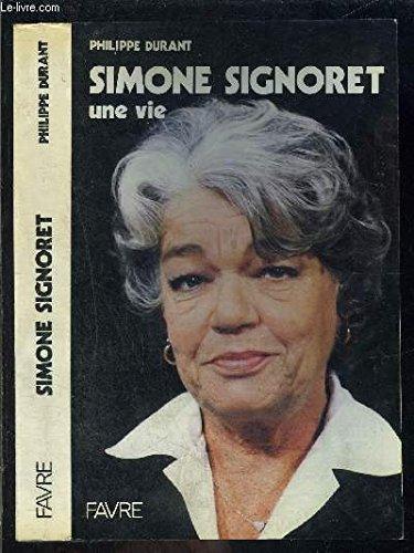 Simone Signoret, une vie