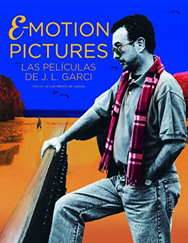 Emotion pictures. El cine de Jose Luis Garci