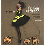 Big book of fashion illustration - A sourcebook of contemporary illustration