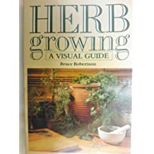 Herb Growing: A Visual Guide
