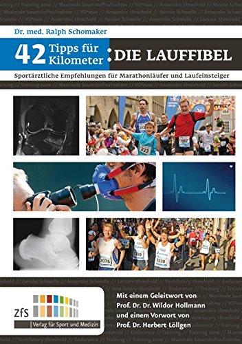 42 Tipps für 42 Kilometer: Sportärztliche Empfehlungen für Marathon-Einsteiger und Laufanfänger