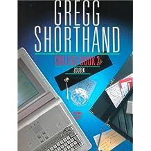 Gregg Shorthand, College Book 2 (Centennial Edition)