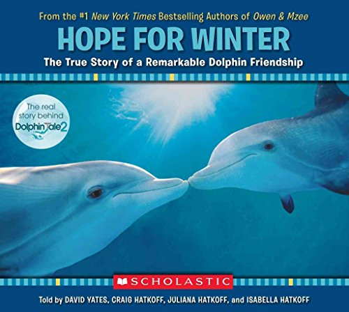 [(Hope for Winter: The True Story of a Remarkable Dolphin Friendship)] [By (author) Craig Hatkoff ] published on (August, 2014)