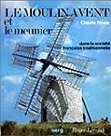 Le moulin à vent et meunier