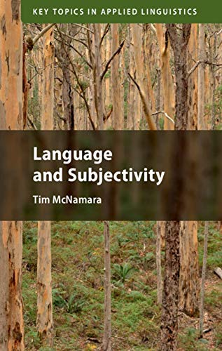 Language and Subjectivity (Key Topics in Applied Linguistics) (English Edition)