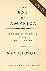 End of America, the: Letters of Warning to a Young Patriot