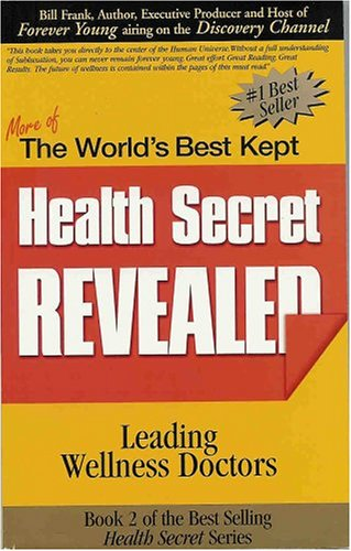 the-worlds-best-kept-health-secret-revealed-book-2
