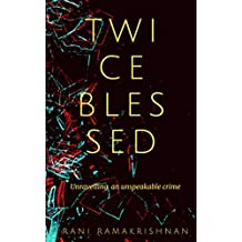 Twice Blessed: Unravelling an unspeakable crime