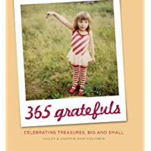 365 Gratefuls: Celebrating Treasures, Big and Small