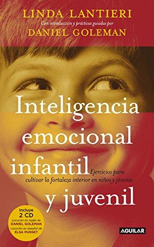 Inteligencia emocional infantil y juvenil: Ejercicios para cultivar la fortaleza interior en niños y jóvenes (AGUILAR) - 9788403099982 (Cuerpo y mente)