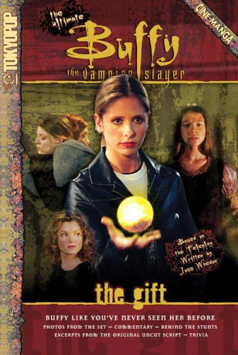 Click for larger image of The Gift: The Ultimate Buffy the Vampire Slayer