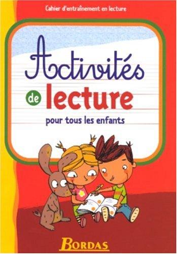 ACTIVITES DE LECTURE POUR LES ENFANTS (Ancienne Edition)