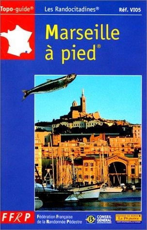 Marseille à pied