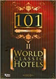 101 World Classic Hotels