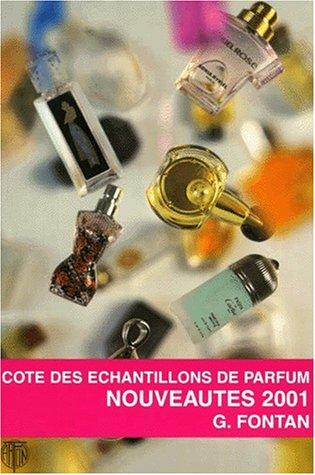 Cote des échantillons de parfum. Nouveautés 2001