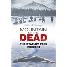 Mountain of the Dead: The Dyatlov Pass Incident