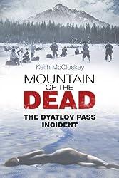 Mountain of the Dead: The Dyatlov Pass Inciden