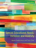 Special Educational Needs, Inclusion And Diversity (UK Higher Education OUP Humanitie...