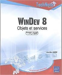 WinDev 8 : Objets et services