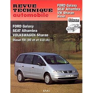 Revue technique automobile, N° 599.1 : Ford Galaxy, Seat Alhambra, Volkswagen Sharan, Diesel