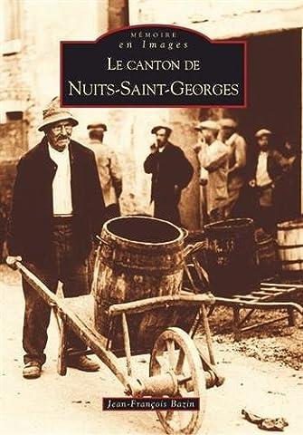 Nuits Saint Georges - Le canton de