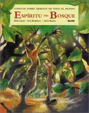 Espíritu del bosque : cuentos sobre árboles de todo el mundo por Helen East