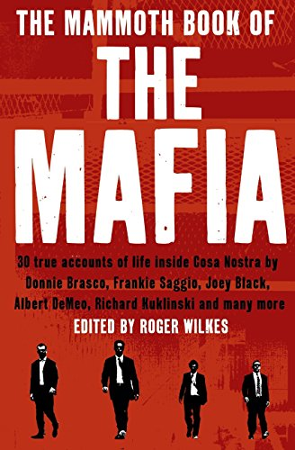 The mammoth book of the mafia mammoth books 479 ebook nigel the mammoth book of the mafia mammoth books 479 by cawthorne nigel fandeluxe Images