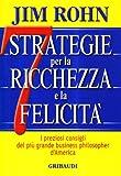 eBook Gratis da Scaricare Sette strategie per la ricchezza e la felicita I preziosi consigli del piu grande business philospher d America (PDF,EPUB,MOBI) Online Italiano