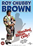 Roy Chubby Brown: Standing Room Only [DVD]