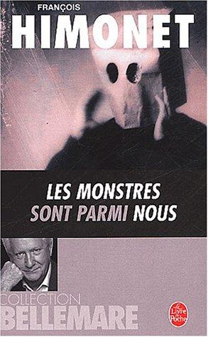 Les Monstres sont parmi nous par Pierre bellemare