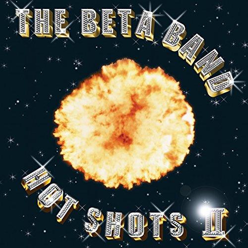 Hot Shots II Beta Band