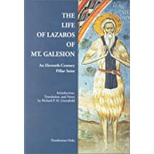 The Life of Lazaros of Mt Galesion (Byzantine Saints' Lives in Translation)