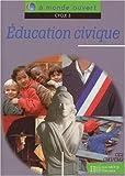 Image de A monde ouvert : éducation civique, cycle 3