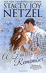 A Fair to Remember: Volume 2 (Welcome to Redemption) by Stacey Joy Netzel (2015-12-17)
