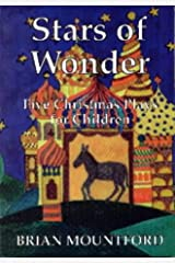 Stars of Wonder: Five Christmas Plays for Children Paperback