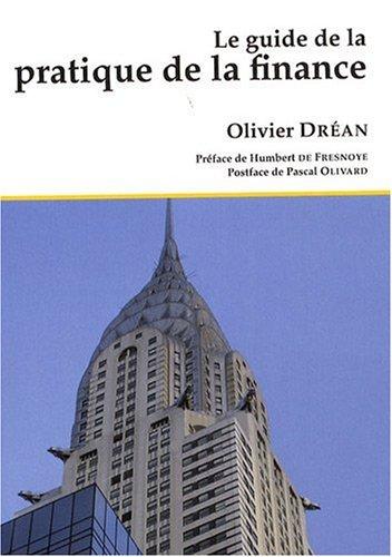 Le guide de la pratique de la finance