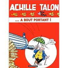 Achille Talon, tome 35 : ... à bout portant !