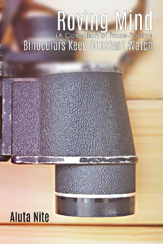 Roving Mind: Binoculars Keep Constant Watch