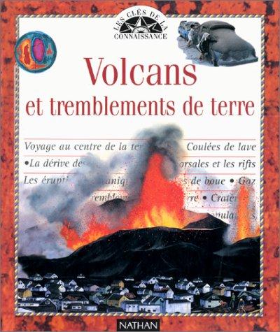 Volcans et tremblements de terre par Dinscey Knight
