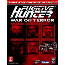 Fugitive Hunter: War on Terror: Prima's Official Strategy Guide