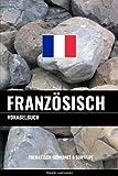 Französisch Vokabelbuch: Thematisch Gruppiert & Sortiert