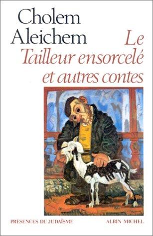 Le Tailleur ensorcelé et autres contes par Aleichem Cholem