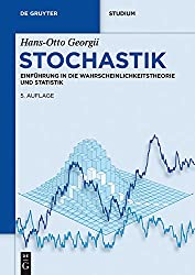 Stochastik: Einführung in die Wahrscheinlichkeitstheorie und Statistik (De Gruyter Studium)