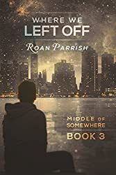 Where We Left Off (Middle of Somewhere Book 3) (English Edition)