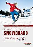 Offizieller DSV-Lehrplan Snowboard: Technik - Unterrichten - Praxis - Mit Praxis-Tipps der DSV-Experten