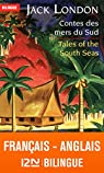 Bilingue français-anglais : Contes des mers du sud – Tales of the South Seas par London