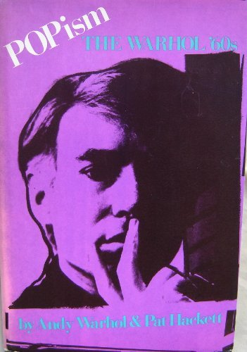 Popism: The Warhol '60s by Andy Warhol