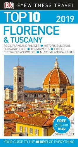Top 10 Florence and Tuscany: 2019 (DK Eyewitness Travel Guide)